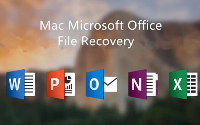 How to Recover Deleted Microsoft Office Files on Mac?